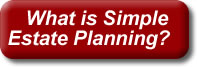 What is Simple Estate Planning?